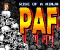 PAF : Rise of a Ninja